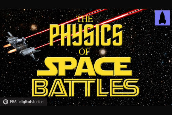 WATCH: The Physics of Space Battles